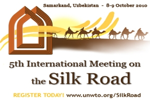 UNWTO and Uzbekistan to host 5th International Meeting on the Silk Road
