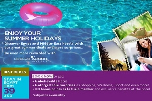 ACCOR Hotels Middle East Unveils Their Exciting Summer Promotion